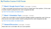 In the Forum, you will see a list of Topics. Click on this image to see a larger view of a Forum and three Topics.